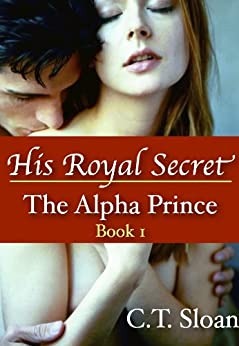 Descargar U Torrents His Royal Secret (The Alpha Prince) Book 1 Epub O Mobi