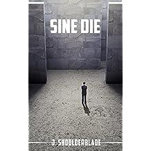 Sine Die