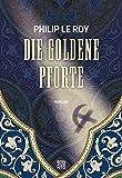 Die goldene Pforte von Philip Le Roy