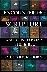 Encountering Scripture by John Polkinghorne (2010-06-17)