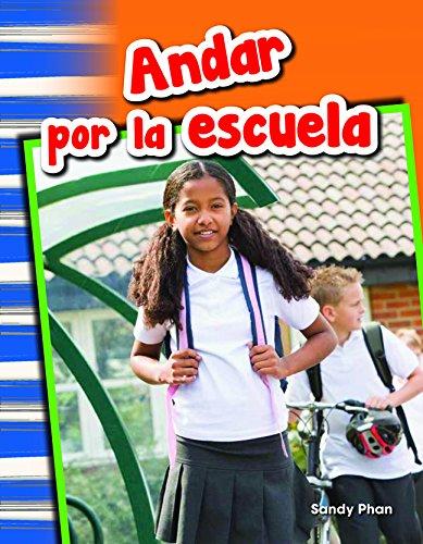 Andar Por La Escuela (Getting Around School) (Spanish Version) (Grade 1) (Primary Source Readers) por Sandy Phan