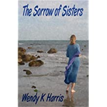 The Sorrow of Sisters (The Undercliff Novels (1))