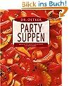 Dr. Oetker Partysuppen: Salsa-Suppe, Ratatouille-Suppe, Fischsoljanka ...