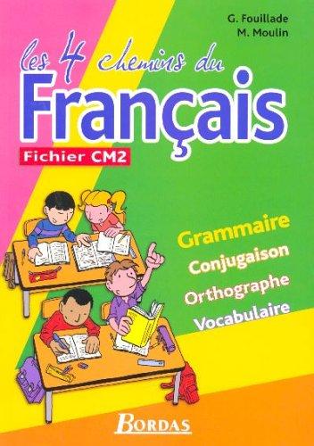 4 CHEMINS FRANCAIS CM2 FICHIER