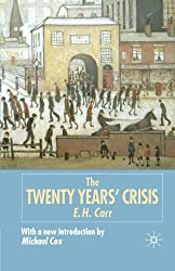 The Twenty Years' Crisis, 1919-1939: Reissued with new introduction