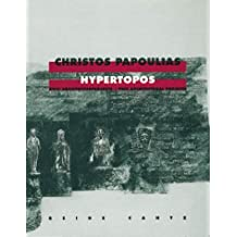 Christos Papoulias, Hypertopos: Two Architectural Projects (Berliner Theaterwissenschaft)