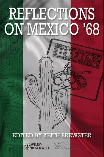 Reflections on Mexico '68 (Bulletin of Latin American Research Book Series)
