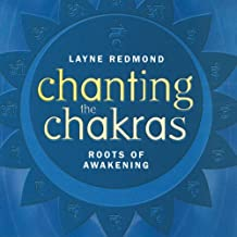 Chanting the Chakras-Roots