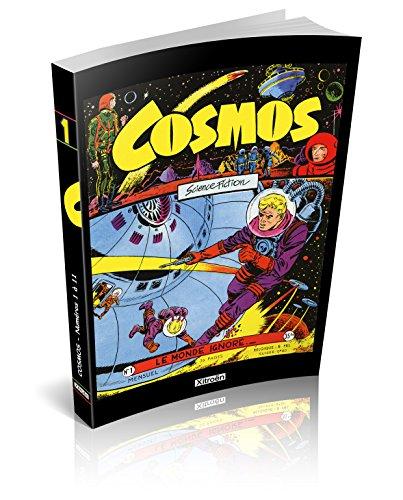 Cosmos, Tome 1 : Le monde ignoré