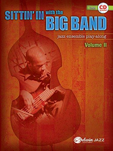 Sittin in With the Big Band II Bass: 2