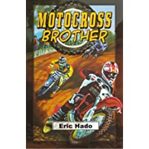 Motocross Brother - Touchdown Edition (Dream Series) (Dream: Touchdown Edition) by Eric Hado (2007-09-01)