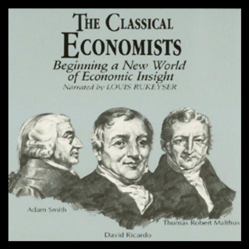 The Classical Economists  Audiolibri