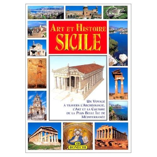 Art et Histoire: Sicile