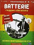 Batterie Reggae Vibrations : Les Bases Incontournables du Style (CD Inclus)