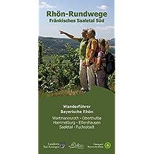Rhön-Rundwege Fränkisches Saaletal Süd
