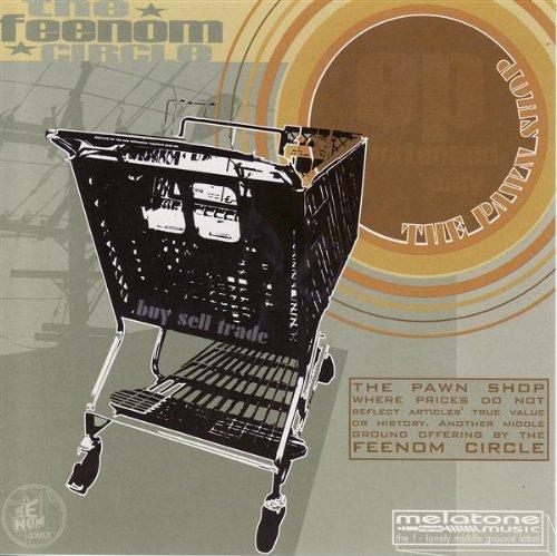 Pawn Shop by Feenom Circle (2003-11-02)