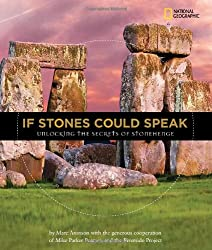 If Stones Could Speak: Unlocking the Secrets of Stonehenge (Orbis Pictus Honor for Outstanding Nonfiction for Children (Awards))
