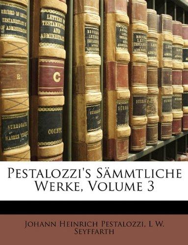 Pestalozzi's Sämmtliche Werke.