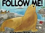 Follow Me! by Nancy Tafuri (1990-04-01)