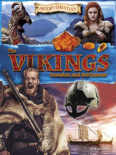 The Vikings: Invasion and Settlement (History Essentials)