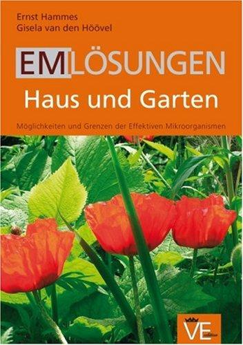 EM Lösungen Haus und Garten: Möglichkeiten und Grenzen der effektiven Mikroorganismen - Haus Grenze