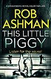 This Little Piggy: a spellbinding serial killer thriller (DI Rosalind Kray Book 2) (English Edition)