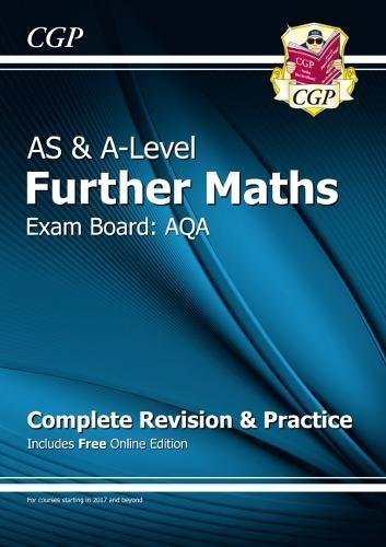 New AS & A-Level Further Maths for AQA: Complete Revision & Practice with Online Edition
