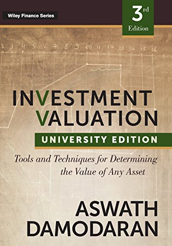 Investment Valuation: Tools and Techniques for Determining the Value of Any Asset, University Edition (Wiley Finance Series) por Aswath Damodaran