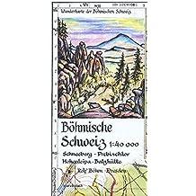 Böhmische Schweiz 1:40000: Wanderkarte der Böhmischen Schweiz. Schneeberg - Prebischtor - Hohenleipa - Balzhütte