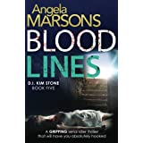 Blood Lines: An absolutely gripping thriller that will have you hooked (Detective Kim Stone crime thriller series)