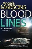 Blood Lines: Volume 5 (Detective Kim Stone crime thriller series)
