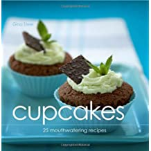 Cupcakes: 25 Mouthwatering Recipes
