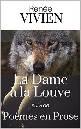 La Dame à la Louve (recueil de 17 nouvelles), suivi de Poèmes en Prose - Version Intégrale pdf ebook
