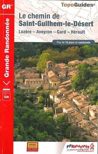 Le chemin de Saint-Guilhem-le-Désert