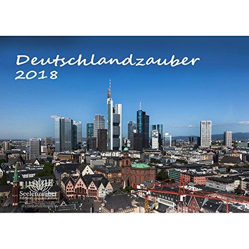 Sommer-nacht-licht (Premium Kalender 2018 · DIN A3 · Deutschlandzauber · Deutschland · Stadt · Sehenswürdigkeiten · Edition Seelenzauber · Geprüfte Papierqualität 250g/m²)