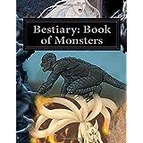 Bestiary: Book of Monsters: Things that