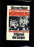 Nürnberg : Tribunal der Sieger