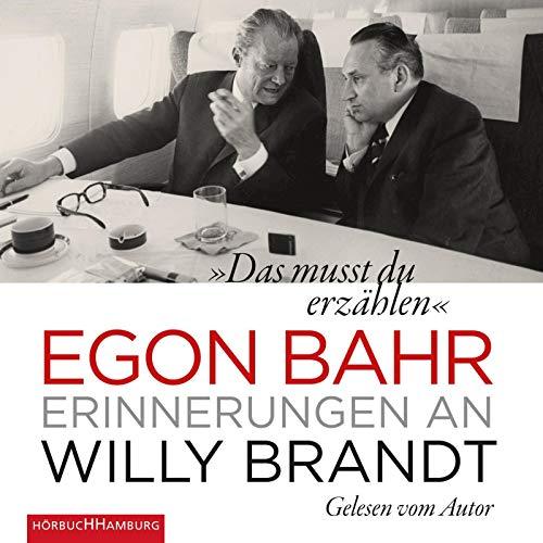 """""""Das musst du erzählen"""": Erinnerungen an Willy Brandt: 4 CDs"""