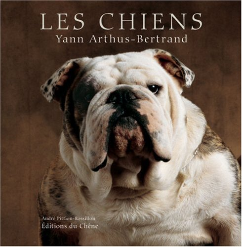 Les chiens par Yann Arthus-Bertrand