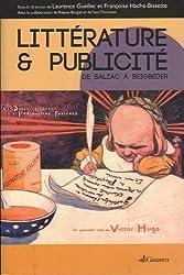 Littérature et Publicité : de Balzac à Beigbeder