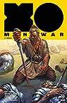 X-O Manowar, Tome 3 : Héros par Kindt