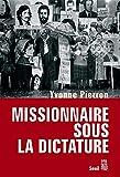 Missionnaire sous la dictature