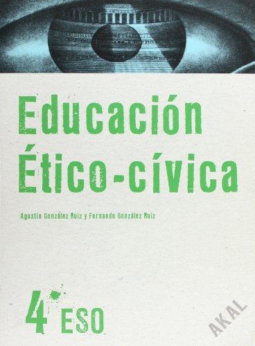 Educación ético-cívica 4.º ESO (Enseñanza bachillerato) - 9788446029007