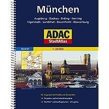 ADAC StadtAtlas München mit Augsburg, Dachau, Erding, Freising, Ingolstadt: Landshut, Rosenheim, Wasserburg 1:20 000 (ADAC Stadtatlanten 1:20.000)