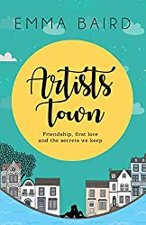 Artists Town: Friendship, first love and the secrets we keep (The Artist Books)