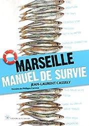 Marseille Manuel de survie