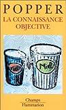 La connaissance objective - Flammarion - 04/01/1999