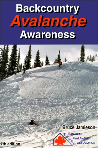 Backcountry Avalanche Awareness por Bruce Jamieson