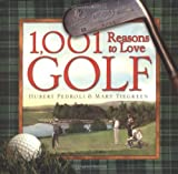 1,001 Reasons to Love Golf: Life and Work by Grantland Rice (2003-10-13)