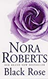Black Rose: Number 2 in series (In the Garden Trilogy)